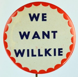Why We Want Wendell Willkie Again