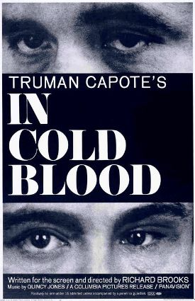 In Cold Blood Movie – 1967 Film Blogathon – A Truly Great, Truly Scary Film