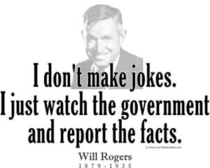 Will Rogers Don't Make Jokes