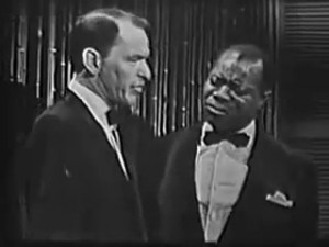 Frank SInatra And Civil Rights : With Louis Armstrong
